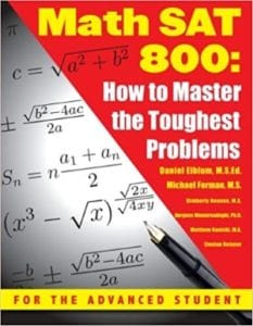 Math SAT 800: How To Master the Toughest Problems